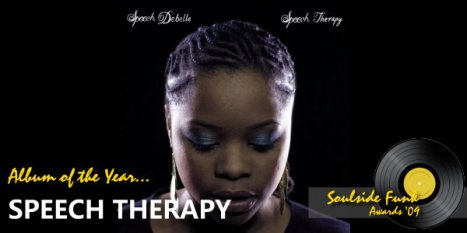 Soulside Funk Awards - Album 2009 Speech Therapy