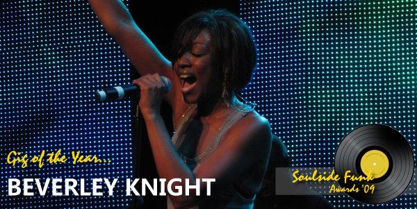 Soulside Funk Awards - Gig of the Year 2009 Beverley Knight