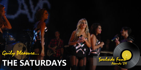 Soulside Funk Awards - Guilty Pleasure 2009 The Saturdays